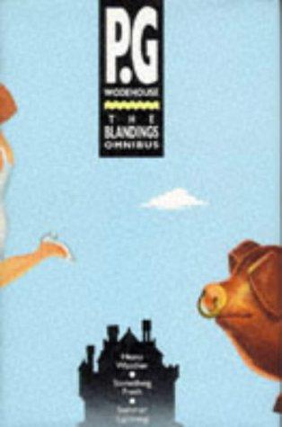 The Blandings Omnibus (Something Fresh Summer Lightning & Heavy Weather)