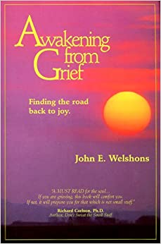 Book Awakening from Grief: Finding the Road Back to Joy