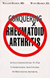 Conquering Rheumatoid Arthritis, William Bensen and Wynn Bensen, 096977818X