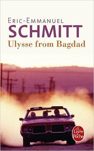 By Eric Emmanuel Schmitt Ulysse From Bagdad Le Livre De
