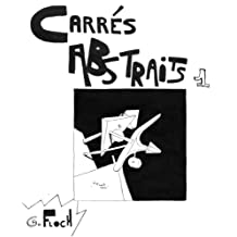 Carrés Abstraits 1 (French Edition)