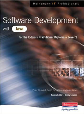Software Development with Java: Peter Blundell, Alan Jarvis