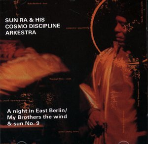 A Night in East Berlin/My Brothers the Wind and the Sun