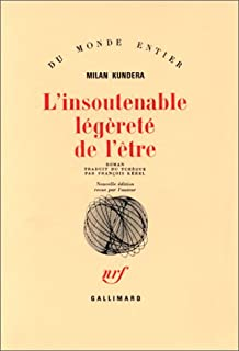 L'insoutenable légèreté de l'être : roman