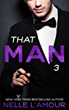 THAT MAN 3: (That Man Series)