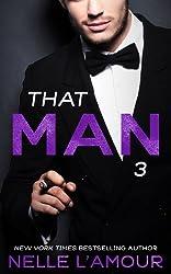 THAT MAN 3: (That Man Series)