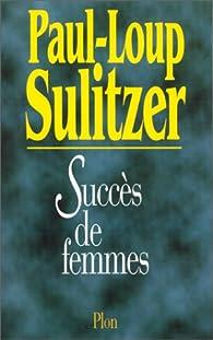 Succès de femmes par Paul-Loup Sulitzer