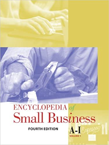 Encyclopedia of Small Business, 4th Edition