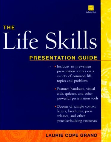 The Life Skills Presentation Guide (Book with Diskette for Windows)