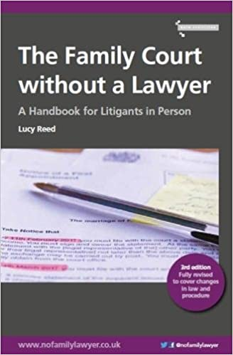 The Family Court without a Lawyer: A Handbook for Litigants in