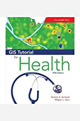 (GIS Tutorial for Health (GIS Tutorials)) [By: x] [Jul, 2014] Paperback