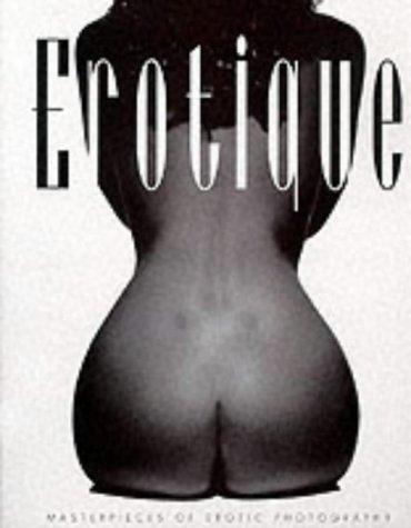 Erotique by Carlton Books Ltd