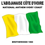 Labidjanaise Côte Divoire (National Anthem Ivory Coast)