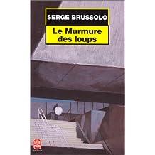 MURMURE DES LOUPS (LE)