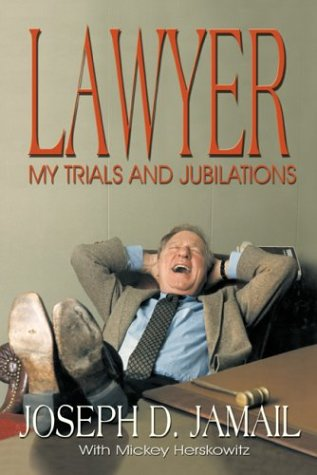 Lawyer: My Trials and Jubilations