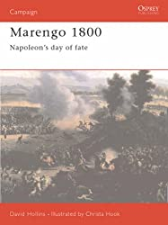 Marengo 1800: Napoleon's Greatest Gamble (Osprey Military Campaign)