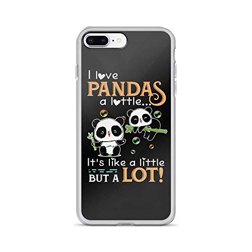 iPhone 7 Plus/8 Plus Pure Clear Case Cases Cover I Love Pandas a Little Cute Animal Funny Saying TPU Full Protective Slim