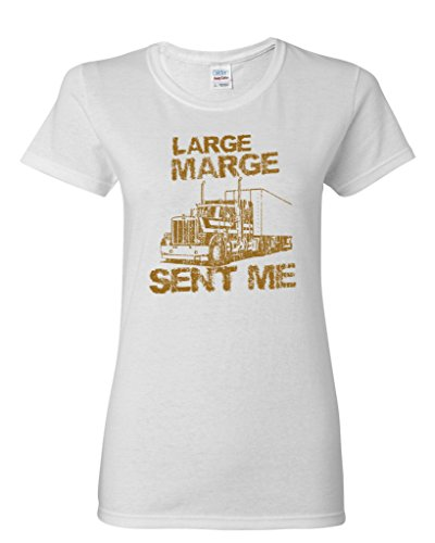Ladies Large Marge Sent Me Truck TV Funny Parody DT T-Shirt Tee (Large, White)