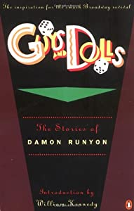Guys and Dolls: The Stories of Damon Runyon