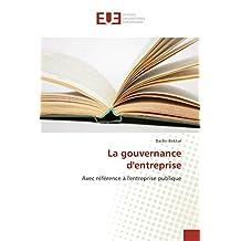 GOUVERNANCE D ENTREPRISE (LA)