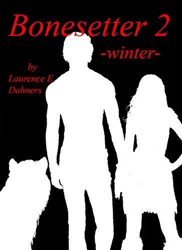 Bonesetter 2 -winter- (Bonesetter series) ()