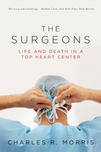 The Surgeons: Life and Death in a Top Heart Center cover