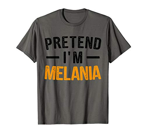 Pretend I'm a Melania Lazy Halloween Costume T-Shirt