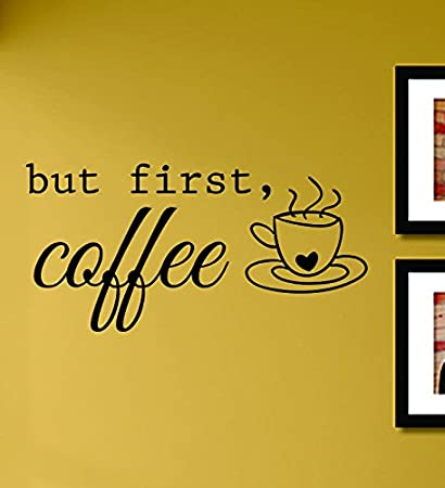 Amazon.com: But First Coffee Vinyl Wall Decals Quotes Sayings Words ...
