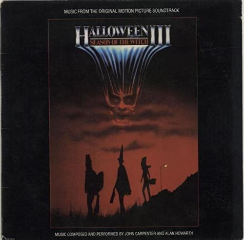 HALLOWEEN III: SEASON OF THE WITCH (ORIGINAL SOUNDTRACK LP, 1982)]()