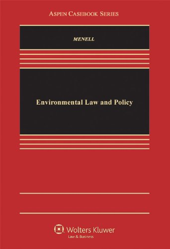 Environmental Law and Policy (Law School Casebook Series)