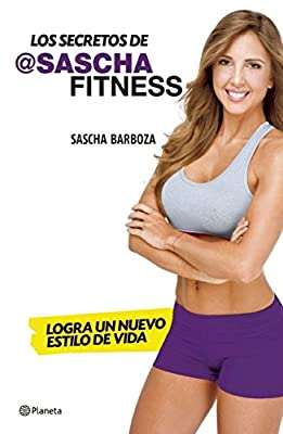 Los secretos de Sascha Fitness (Spanish Edition)