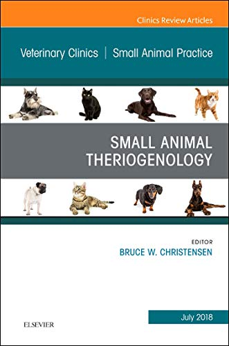 Reviews/Comments Theriogenology, Issue Veterinary Clinics North America: Small Animal Practice (The Clinics: Medicine)