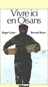 Vivre ici en Oisans par Roger Canac