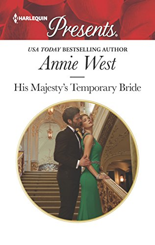His Majesty's Temporary Bride by Annie West