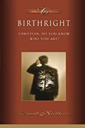 Birthright: Christian, Do You Know Who You Are? (Classic Critical Concern)