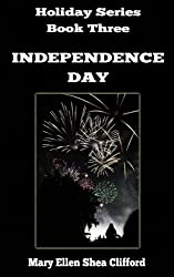 Independence Day (Holiday Series Book 3)