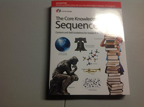 The Core Knowledge Sequence Content and Skill Guidelines for Grades K-8/Preschool (double volume)