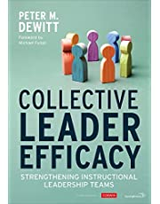 Collective Leader Efficacy: Strengthening Instructional Leadership Teams
