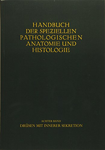 Drüsen mit innerer Sekretion. (Handbuch der speziellen pathologischen Anatomie und Histologie) (German Edition)