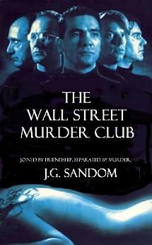 The Wall Street Murder Club by [Sandom, J.G.]