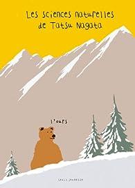 Les sciences naturelles de Tatsu Nagata : L'ours par Tatsu Nagata