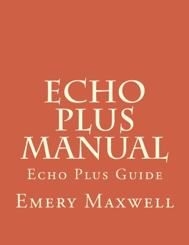 Echo Plus Manual: Echo Plus Guide