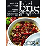 Gourmet Village Baked Brie Topping Mix - Sundried Tomato Pesto & Pine Nuts