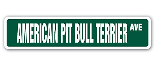 AMERICAN PIT BULL TERRIER Street Sign dog pitbull groomer vet veterinarian | Indoor/Outdoor |  24