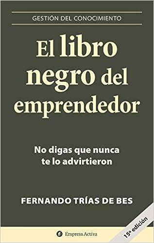 Portada del libro: El libro negro del emprendedor (uno de los 10 mejores libros para emprendedores 2021).