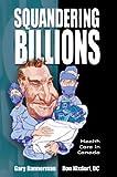 Squandering Billions, Don Nixdorf and Gary Bannerman, 088839604X