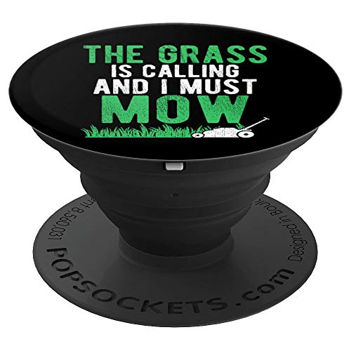 The Grass is Calling and I Must Mow | Funny Lawn Landscaping PopSockets Grip and Stand for Phones and - Edging Lawn Care