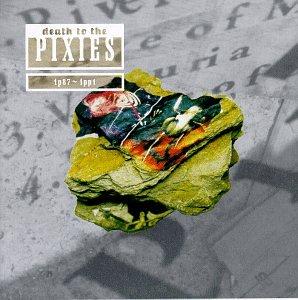 ピクシーズ(Pixies)『Death To The Pixies』