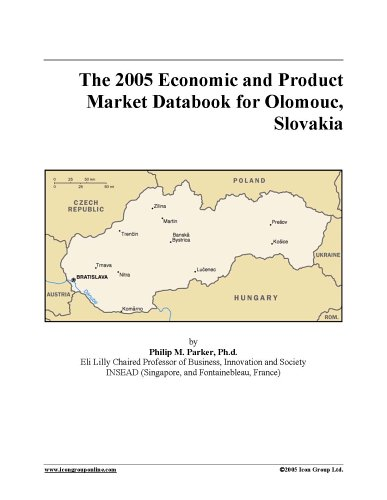 The 2005 Economic and Product Market Databook for Olomouc, Slovakia