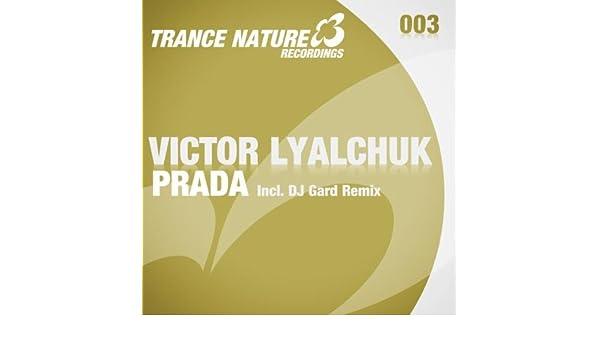 Prada (DJ Gard Remix) by Victor Lyalchuk on Amazon Music - Amazon com